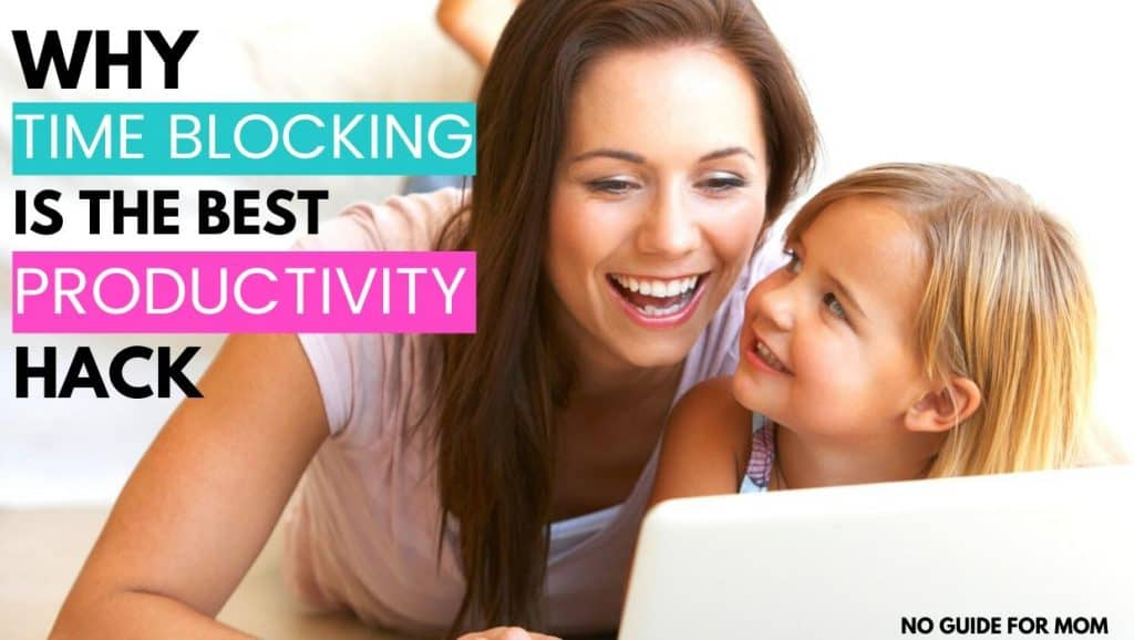 why time blocking is the best productivity hack
