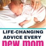 life-changing advice every new mom needs to know