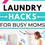 9 no-fail laundry hacks for busy moms