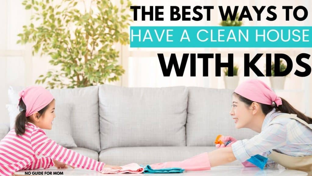 mom and daughter cleaning table; the best ways to have a clean house with kids