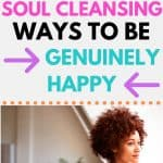 woman staring out window; 9 soul cleansing ways to be genuinely happy