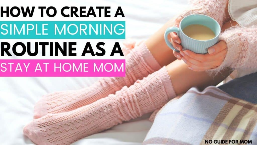 how to create a morning routine as a stay at home mom woman drinking coffee