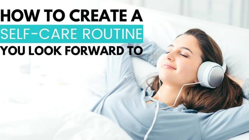 how to create a self-care routine you look forward to; woman lying in bed with headphones on