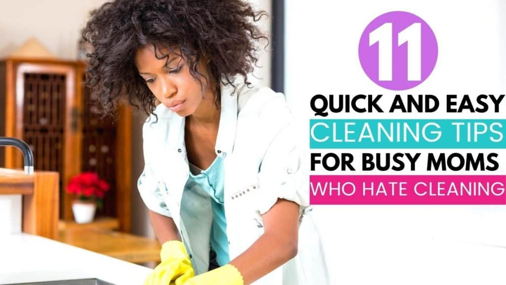 woman cleaning; 11 quick and easy cleaning tips for busy moms who hate cleaning